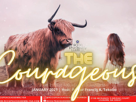 January 2021 Sunday Service: Be Courageous