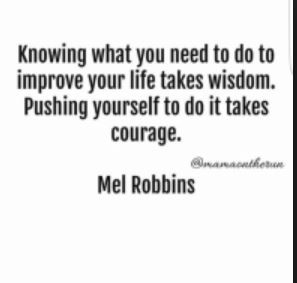 Be courageous & push yourself