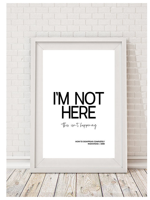 Radiohead (I'm not here) Digital Download Print