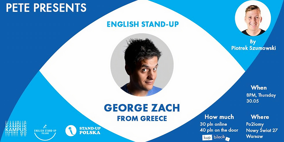 Pete Presents English Stand-up: George Zach (1)