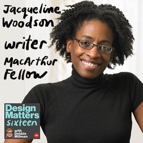 Design Matters: Jacqueline Woodson
