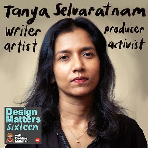 Design Matters: Tanya Selvaratnam