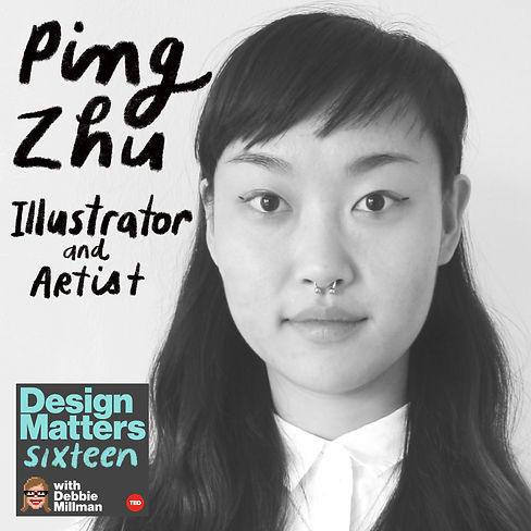 Design Matters: Ping Zhu