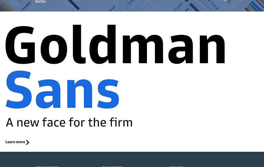 The Curious Case of Goldman Sans