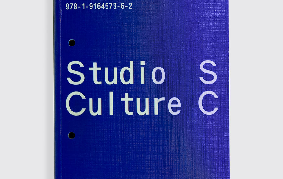 Studio Culture Now: A Guide to Surviving—and Maybe Even Thriving—in an Era of Striving