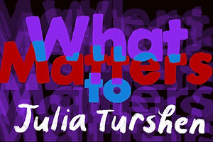 What Matters: Julia Turshen on Moving Through the World With More Hopefulness Than Hopelessness