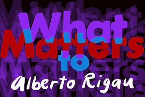 What Matters: Alberto Rigau and the Art of Staying Curious