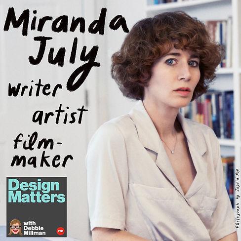 Design Matters: Miranda July