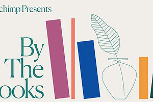 """Mailchimp Hosts """"By the Books,"""" a Literary Festival to Go"""