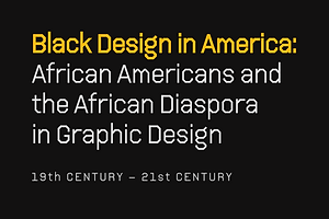 Black Design in America: A Series of Essential Courses, Now Open for Enrollment
