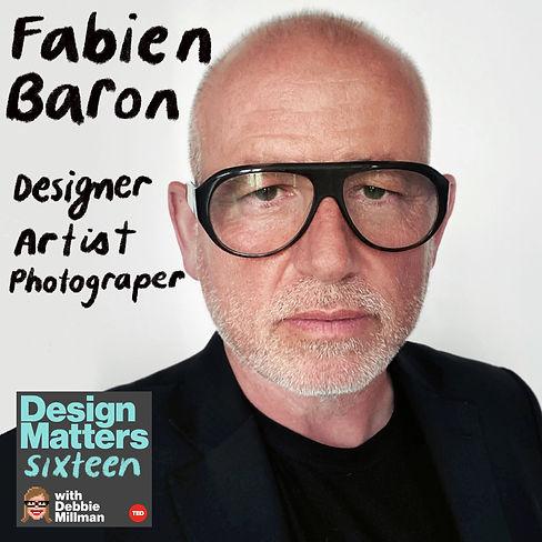 Design Matters: Fabien Baron