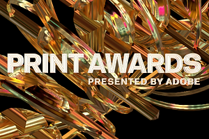 Enter Now For the PRINT Awards' Early Bird Rate