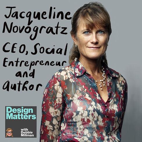 Design Matters: Jacqueline Novogratz