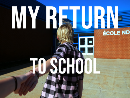 My return to school