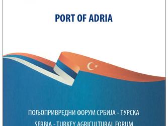 PORT OF ADRIA UČESNIK POLJOPRIVREDNOG FORUMA SRBIJA-TURSKA