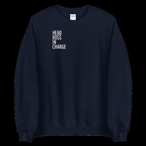 Head Bo$$ In Charge Sweatshirt
