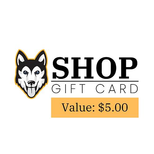 Husky Shop Gift Card - $5