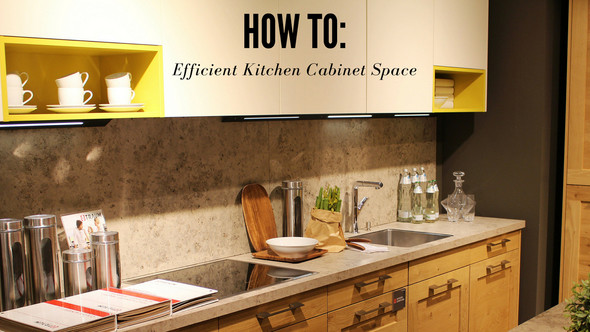 How To: Efficient Kitchen Cabinet Space