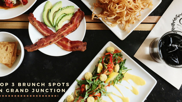 Top 3 Brunch Spots in Grand Junction