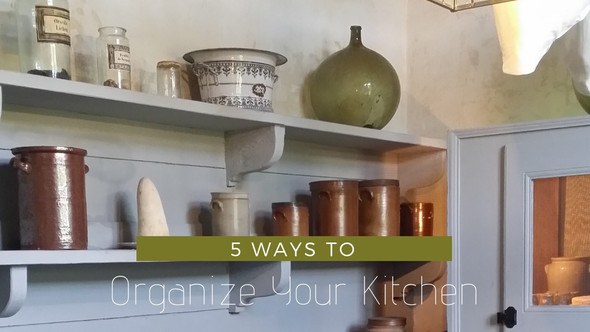 5 Ways To Organize Your Kitchen