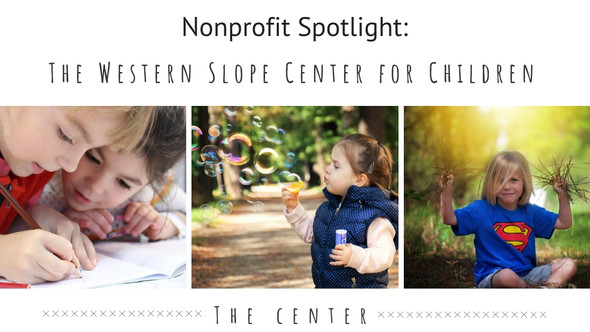 Nonprofit Spotlight: Western Slope Center For Children