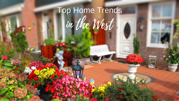 Top Home Trends in the West