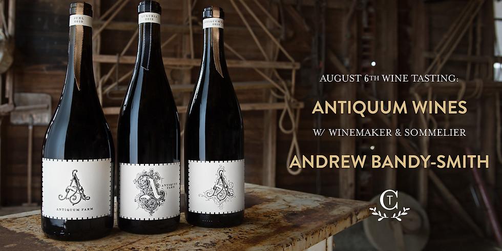 Wine Tasting: Antiquum Farm w/ Winemaker & Sommelier Andrew Bandy-Smith