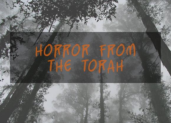 Horror From the Torah