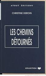 Les_chemins_détournés___Christine_[...]D