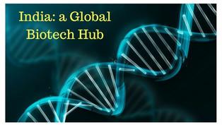 Making India A Biotech Hub