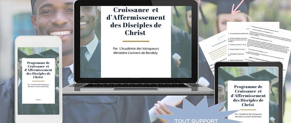 Formation: Parcours de Croissance et d'Affermissement des Disciples de Christ