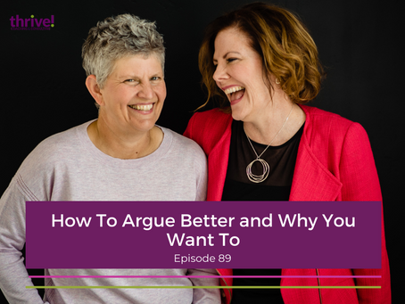 How To Argue Better and Why You Want To
