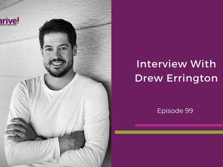 Interview With Drew Errington