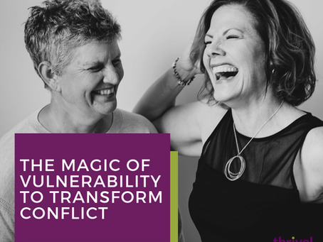 The Magic of Vulnerability to Transform Conflict