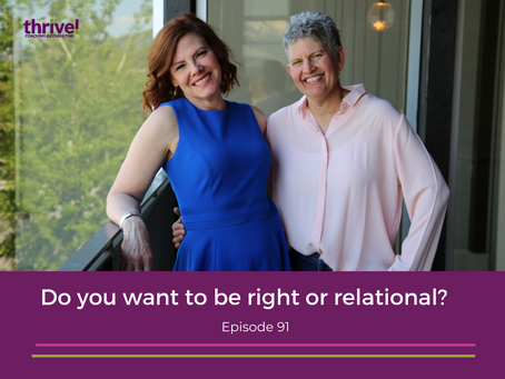 Do you want to be right or relational?