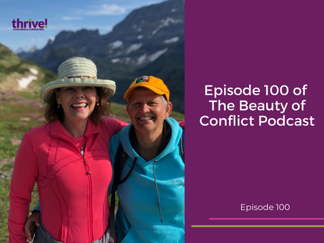 Episode 100 of The Beauty of Conflict