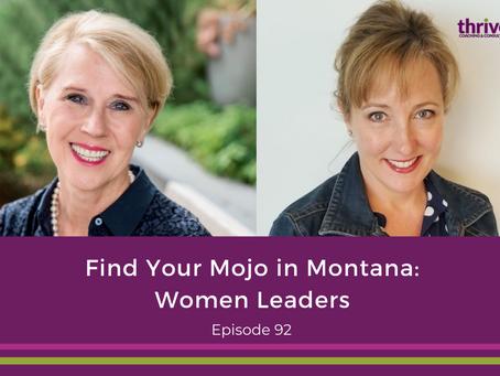 Find Your Mojo in Montana: Women Leaders