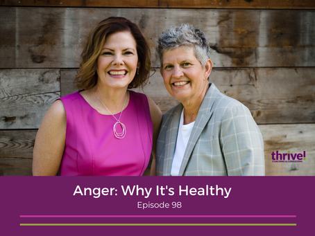 Anger: Why It's Healthy