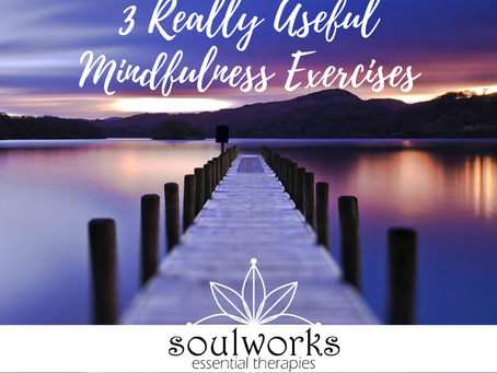3 Useful Mindfulness Exercises