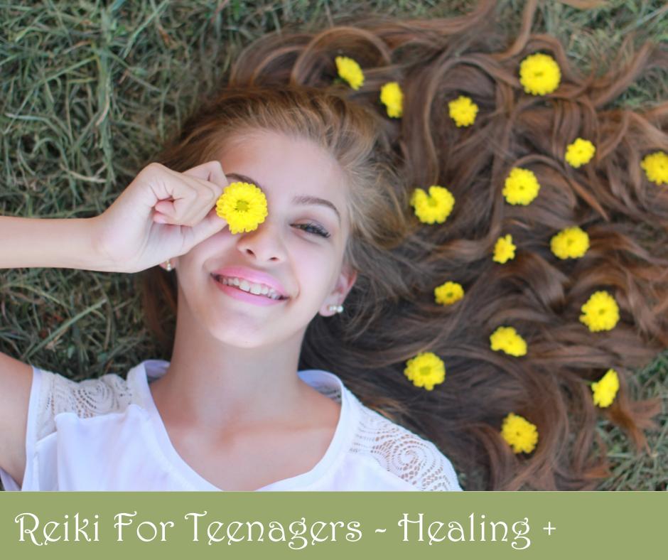 Reiki for Teenagers - Healing plus