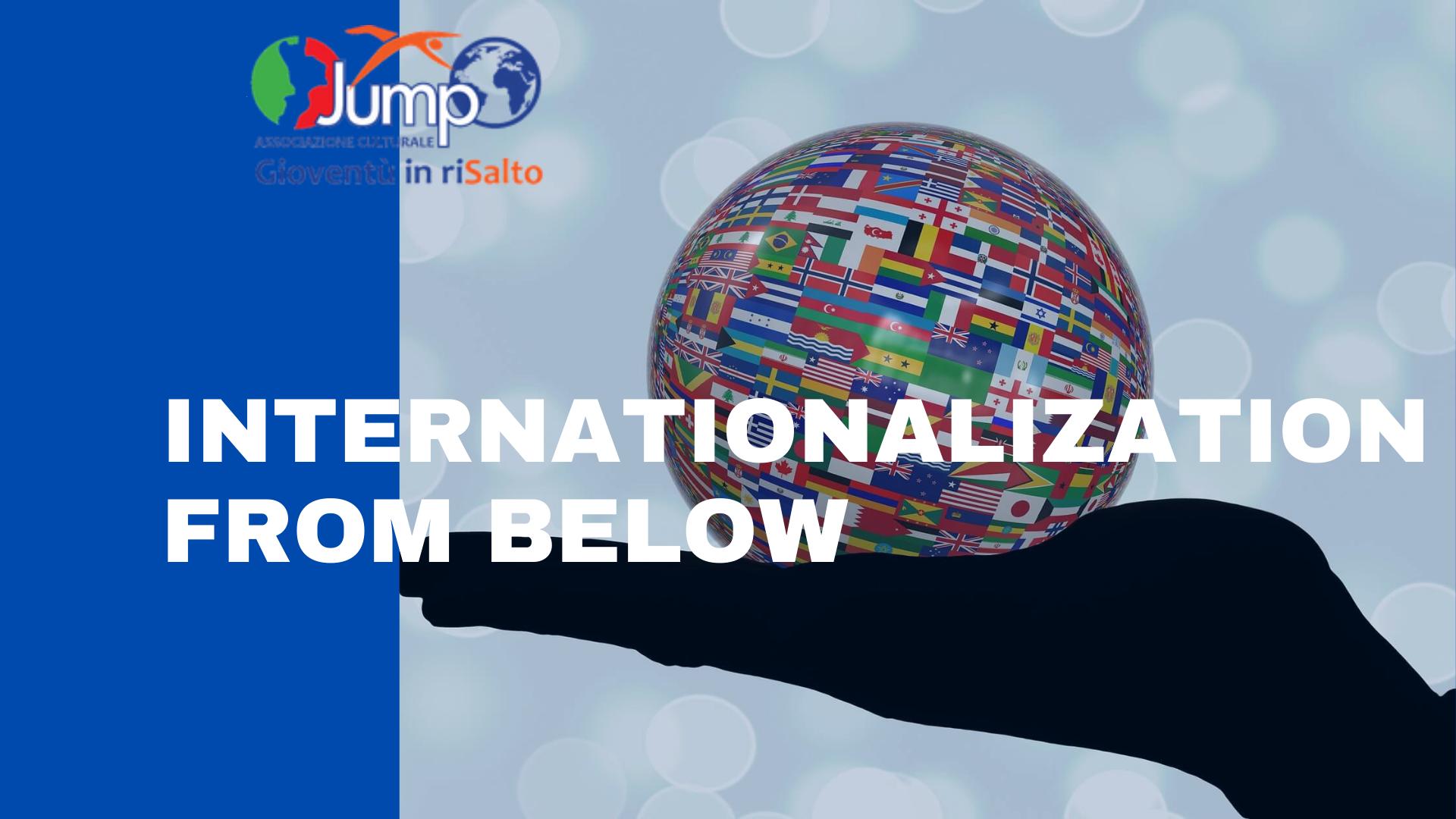 Internationalization from below