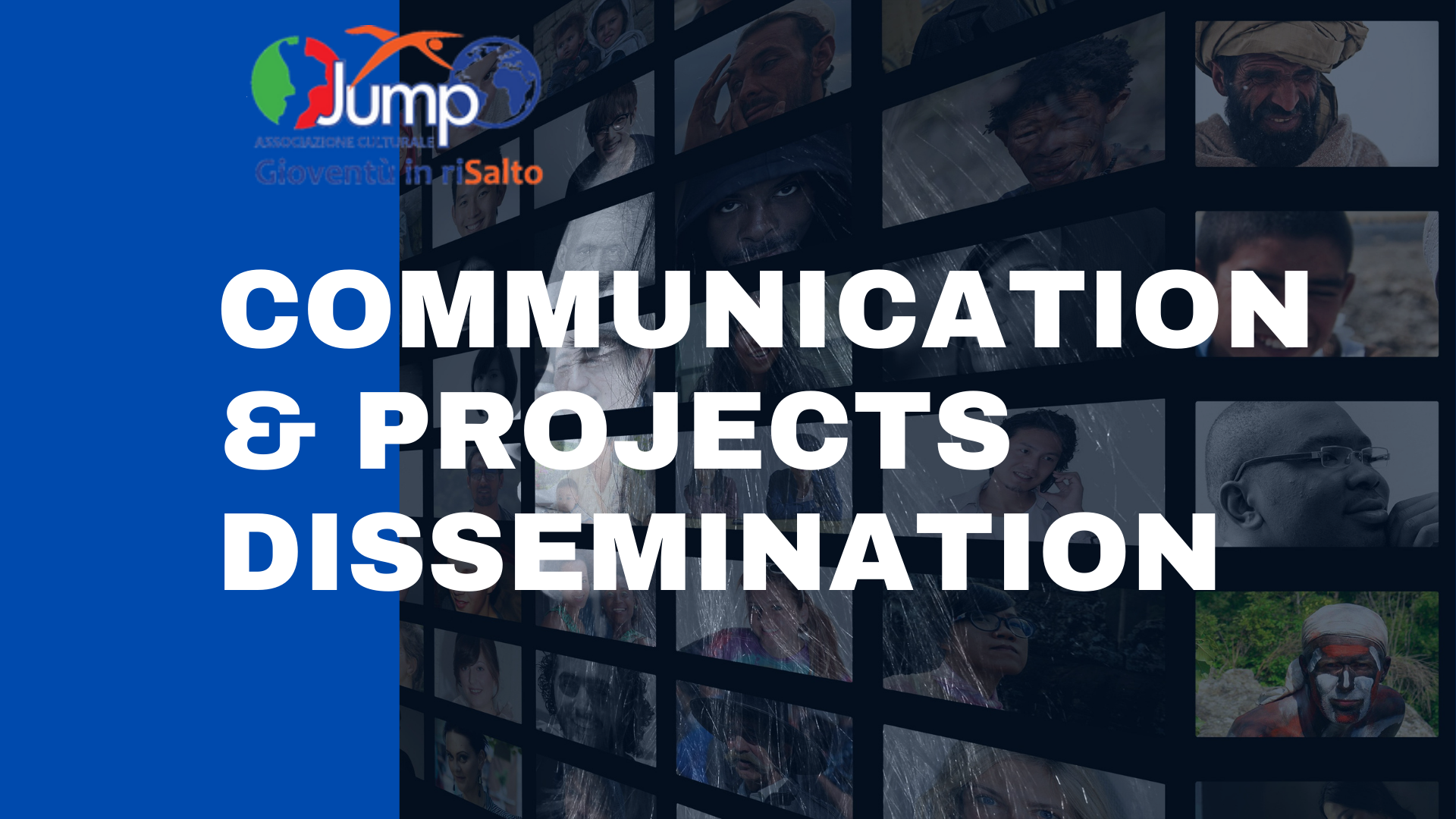 Communication & Projects Dissemination