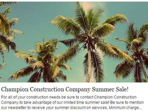 Champion Construction Company Summer Sale!