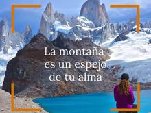 ¿Por qué siento que las montañas me llaman o que incluso las necesito?
