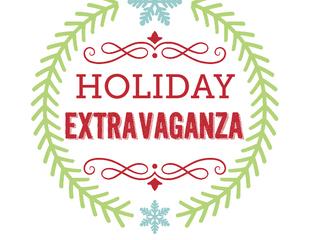 Holiday Extravaganza