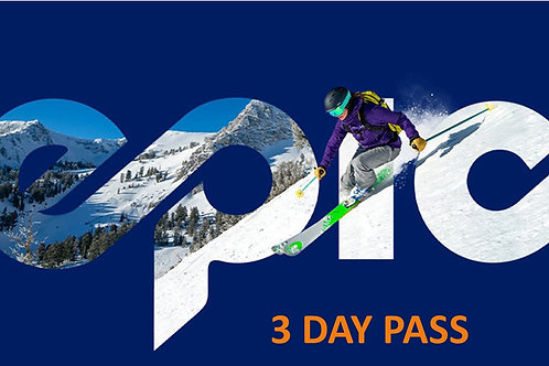 EPIC 3 DAY PASS: Choose With or Without Holiday