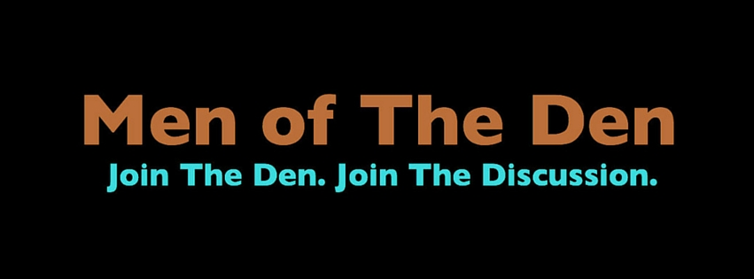 Men Of The Den