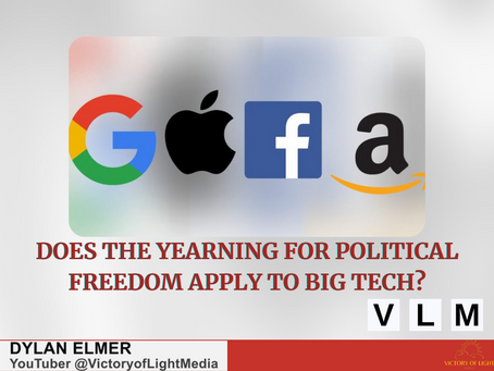 Does the Yearning for Political Freedom Apply to Big Tech?
