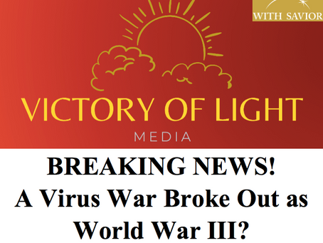 A Virus War Broke Out as World War III?